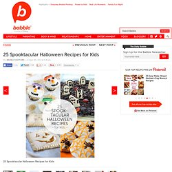 25 Spooktacular Halloween Recipes for Kids