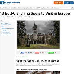 13 Butt-Clenching Spots to Visit in Europe