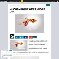 Les spoonachos sont le saint graal des chips - Gizmodo -