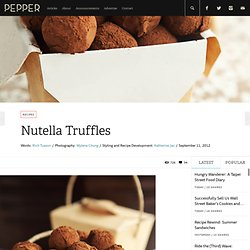 Nutella Truffles: For When You Tire of Spoons | Pepper.ph