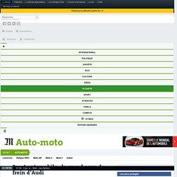 Sport automobile : le grand coup de frein d'Audi