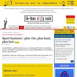 Sport business : plus vite, plus haut, plus fort