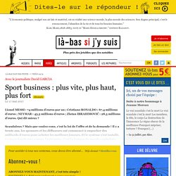 Sport business : plus vite, plus haut, plus fort