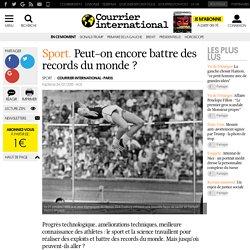Sport. Peut-on encore battre des records du monde?