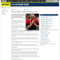 Rugby Union - Ex-Lion Gareth Thomas reveals he is gay