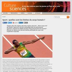 Sport : quelles sont les limites du corps humain ?