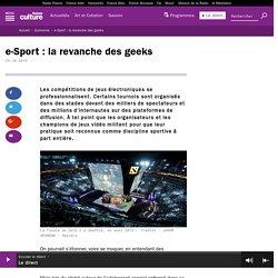 e-Sport : la revanche des geeks