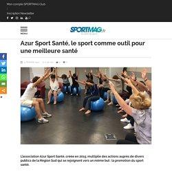 Azur Sport Santé, le sport comme outil pour une meilleure santé