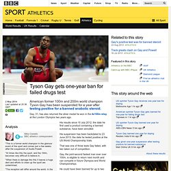 Sport - Tyson Gay gets one-year ban for failed drugs test