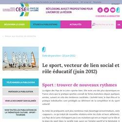 Le sport, vecteur de lien social et rôle éducatif (juin 2012) - CESER Pays de la Loire