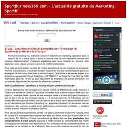 ETUDE - Décathlon en tête du baromètre des 10 marques de Sportswear préférées des Français
