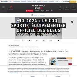 JO 2024 : Le Coq Sportif, équipementier officiel des Bleus - Scan Sport