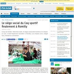 Le siège social du Coq sportif finalement à Romilly