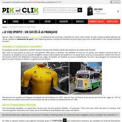 Le Coq Sportif, histoire d'un mythe français - Pik and Clik