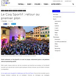 Le Coq Sportif : retour du sponsor au premier plan