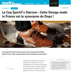 Le Coq Sportif x Starcow : Cette Omega made in France est le synonyme de Dope !