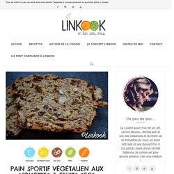 PAIN SPORTIF VÉGÉTALIEN AUX NOISETTES & FRUITS SECS – Linkook