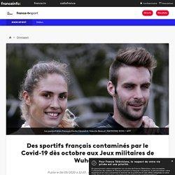 Des sportifs français contaminés par le Covid-19 dès octobre aux Jeux militaires de Wuhan ?