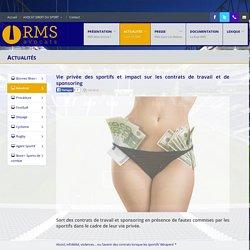 Vie privée des sportifs et impact sur les contrats de travail et de sponsoring - RMS Avocats