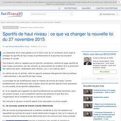 Sportifs de haut niveau : ce que va changer la nouvelle loi du 27 novembre 2015