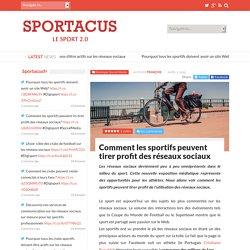 Comment les sportifs peuvent tirer profit des réseaux sociauxSportacus