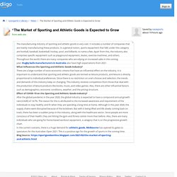 The Market of Sporting and Athletic Goods is Expected to Grow