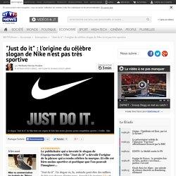 """""""Just do it"""" : l'origine du célèbre slogan de Nike n'est pas très sportive - Economie"""