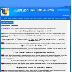 Union Sportive Renage Rives - Diététique - Vrai Faux