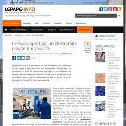 Le Swiss sportlab, un laboratoire novateur en Suisse