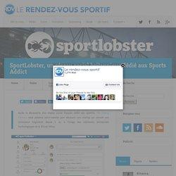 SportLobster, un réseau social britannique dédié aux Sports Addict