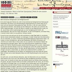 Volltext Joseph Goebbels, Rede im Berliner Sportpalast [Wollt Ihr den totalen Krieg], 18. Februar 1943 / Bayerische Staatsbibliothek (BSB, München)