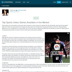 Top Sports Video Games Available in the Market: maryfurrow