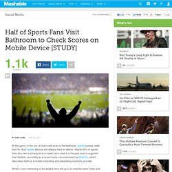 Half of Sports Fans Visit Bathroom to Check Scores on Mobile Device [STUDY]