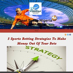 Sports Betting Strategies - Making Money on Sports Betting