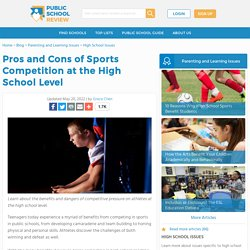 Pros and Cons of Sports Competition at the High School Level