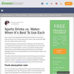 Sports Drinks vs. Water: When It's Best To Use Each