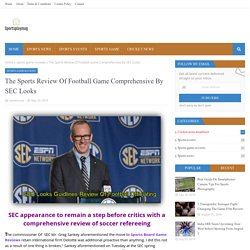 The Sports Review Of Football Game Comprehensive By SEC Looks