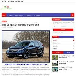 Sports Car Honda CR-V's Utility & preview In 2019