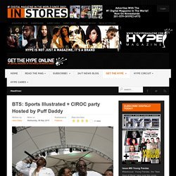 BTS: Sports Illustrated + CIROC party Hosted by Puff Daddy