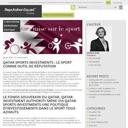 Qatar Sports Investments : le sport comme outil de réputation - Reputation Squad Blog