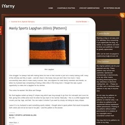 Manly Sports Lapghan (Illini) [Pattern]
