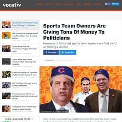 Sports Team Owners Are Giving Tons Of Money To Politicians