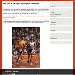 Les sports paralympiques pour aveugles