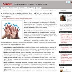 Clubs de sports : être présent sur les réseaux sociaux