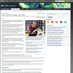 Sports stars have superior visual skills › News in Science (ABC Science)