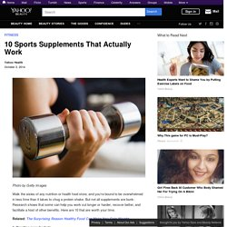 10 Sports Supplements That Actually Work