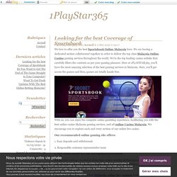 Looking for the best Coverage of Sportsbook - 1PlayStar365
