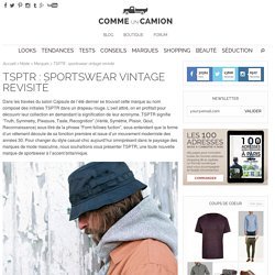 TSPTR : sportswear vintage revisité