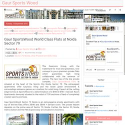Gaur SportsWood World Class Flats at Noida Sector 79