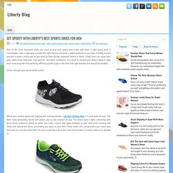 GET SPORTY WITH LIBERTY'S BEST SPORTS SHOES FOR MEN
